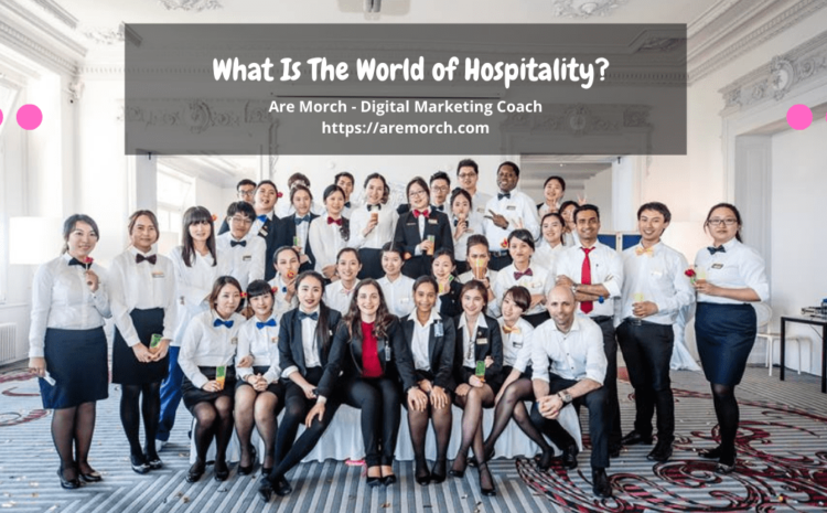 What is World of Hospitality?